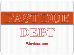 unpaid debt, debt, delinquent debt, past due debt, legal fees,