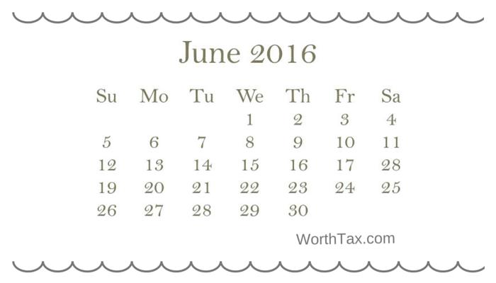tax deadlines for june 2016