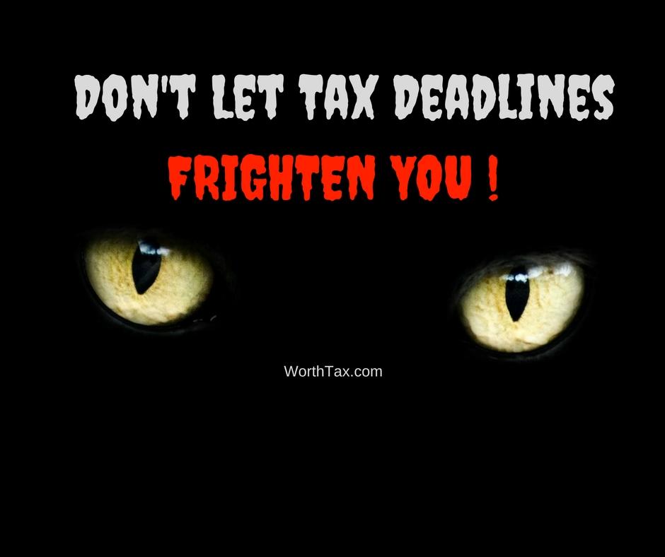 Scary, frighten, tax deadline
